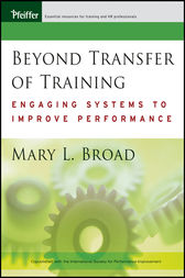 Beyond Transfer of Training by Mary L. Broad