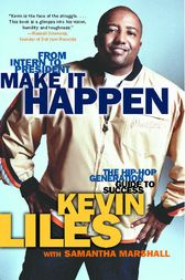 Make It Happen by Kevin Liles