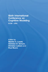 Sixth International Conference on Cognitive Modeling by Marsha C. Lovett