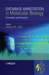 Database Annotation in Molecular Biology by Arthur M. Lesk
