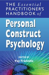 The Essential Practitioner's Handbook of Personal Construct Psychology by Fay Fransella