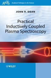 Practical Inductively Coupled Plasma Spectroscopy by John R. Dean