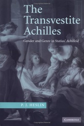 The Transvestite Achilles by P. J. Heslin