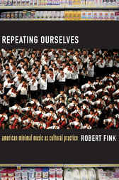 Repeating Ourselves by Robert Fink