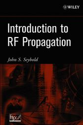 Introduction to RF Propagation by John S. Seybold