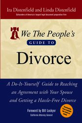 We The People's Guide to Divorce by Ira Distenfield