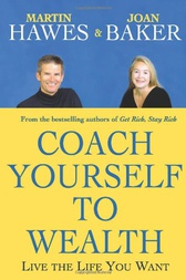 Coach Yourself to Wealth by Martin Hawes