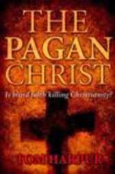 Pagan Christ by Tom Harpur