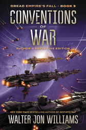 Conventions of War by Walter Jon Williams