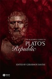 The Blackwell Guide to Plato's Republic by Gerasimos Santas