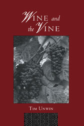 Wine and the Vine by Tim Unwin