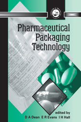Pharmaceutical Packaging Technology by D. A. Dean