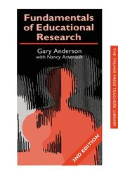 Fundamentals of Educational Research by Garry Anderson