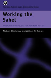 Working the Sahel by W.M. Adams