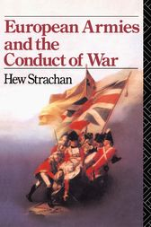 European Armies and the Conduct of War by Hew Strachan