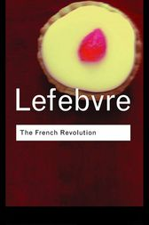 The French Revolution by Georges Lefebvre