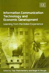 Information Communication Technology and Economic Development by T. Thatchenkery