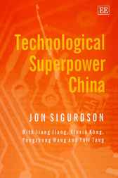 Technological Superpower China by J. Sigurdson