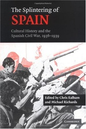 The Splintering of Spain by Chris Ealham