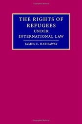 The Rights of Refugees under International Law by James C. Hathaway