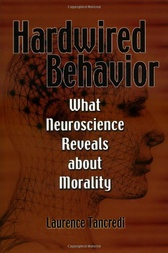 Hardwired Behavior by Laurence Tancredi