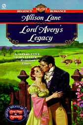 Lord Avery's Legacy by Allison Lane