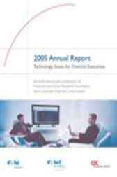 Technology Issues for Financial Executives - 2005 Annual Report by Computer Sciences Corporation