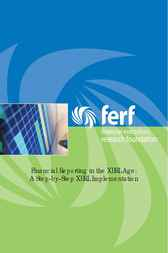 Financial Reporting in the XBRL Age by Financial Executives Research Foundation