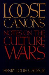 Loose Canons by Henry Louis Jr. Gates