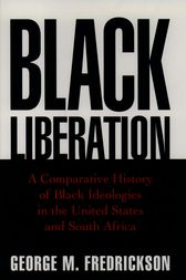 Black Liberation by George M. Fredrickson