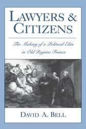 Lawyers and Citizens by David A. Bell