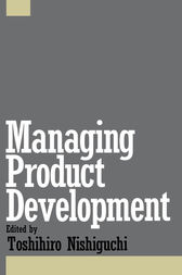 Managing Product Development by Toshihiro Nishiguchi