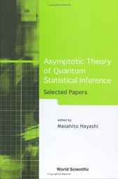 Asymptotic Theory of Quantum Statistical Inference by Masahito Hayashi