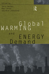Global Warming and Energy Demand by Terry Barker