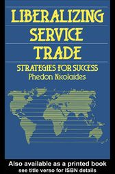 Liberalizing Service Trade by Phedon Nicolaides