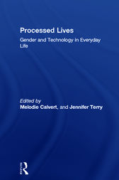 Processed Lives by Melodie Calvert