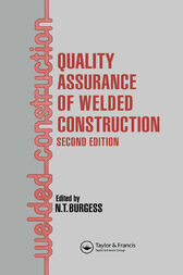 Quality Assurance of Welded Construction by N T Burgess