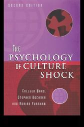 The Psychology of Culture Shock by Colleen Ward
