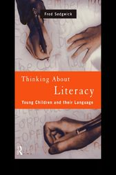 Thinking About Literacy by Fred Sedgwick
