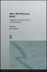 Who Will Mind the Baby? by Kim England
