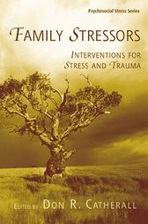Family Stressors by Don R. Catherall