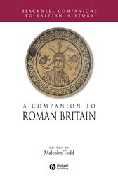 A Companion to Roman Britain by Malcolm Todd