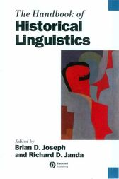 The Handbook of Historical Linguistics by Brian Joseph