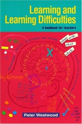 Learning and Learning Difficulties by Peter Westwood