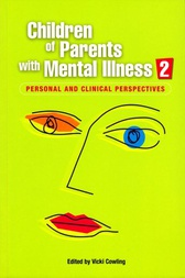 Children of Parents with Mental Illness 2 by Vicki Cowling