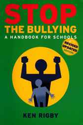 Stop the Bullying by Ken Rigby