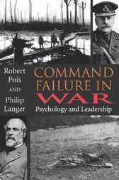 Command Failure in War by Philip Langer