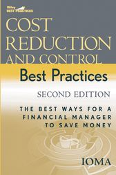 Cost Reduction and Control Best Practices by Institute of Management and Administration (IOMA)