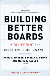 Building Better Boards by David A. Nadler