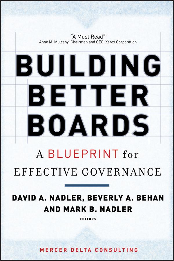 Download Ebook Building Better Boards by David A. Nadler Pdf